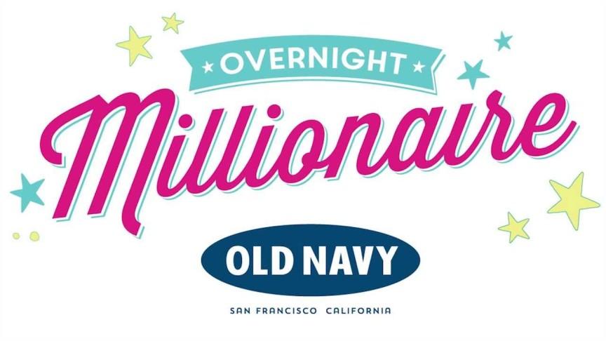 Old navy millionaire giveaways