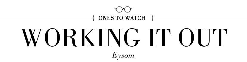 MR-Eysom-One-to-Watch-Headline